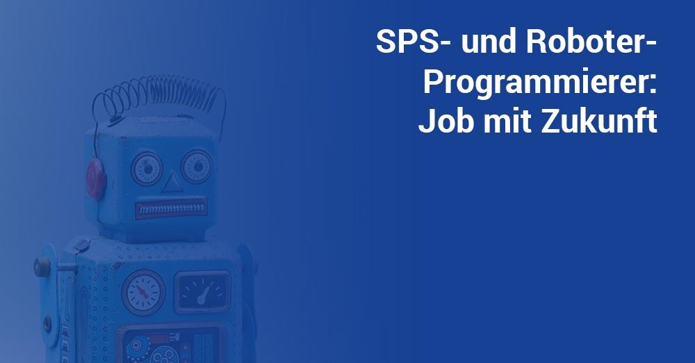 SPS- und Roboterprogrammierung ein job mit Zukunft bei Tintschl