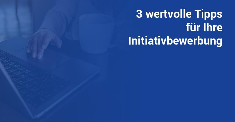 Tipp Initiativbewerbung