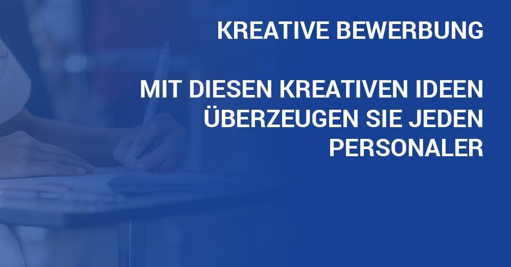 Kreative Bewerbung